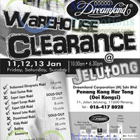 Read more about Dreamland Warehouse Clearance @ Jelutong 11 - 13 Jan 2013