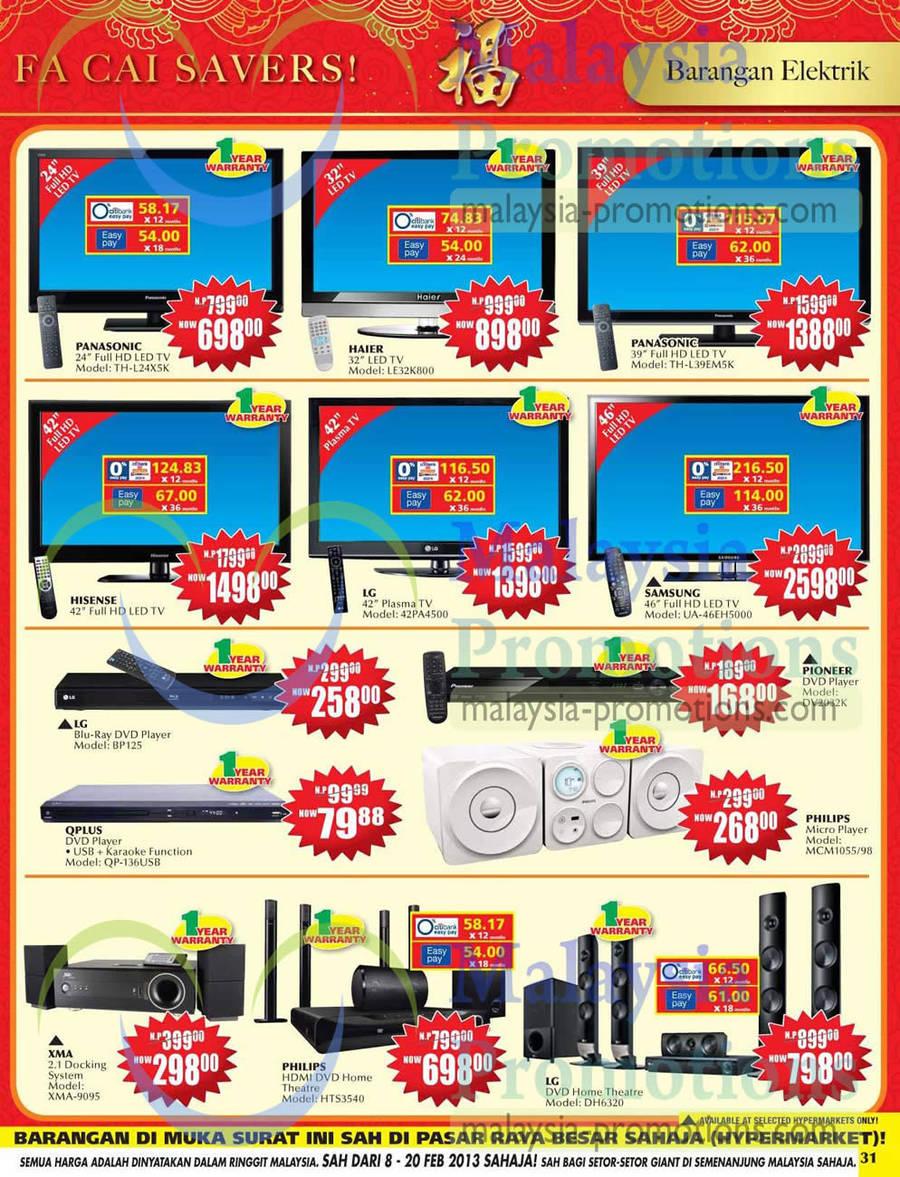 PANASONIC LED TV TH-L24X5K, HAIER LED TV LE32K800, panasonic LED TV TH-L39EM5K, LG Plasma TV 42PA4500, SAMSUNG LED TV UA-46EH5000, LG Blu-Ray DVD Player BP125, PIONEER DVD Player DV2032K, PHILIPS Micro Player MCM1055/98, QPLUS DVD Player QP-136USB, XMA 2.1 Docking System XMA-9095, PHILIPS HDMI DVD Home Theatre HTS3540, LG DVD Home Theatre DH6320
