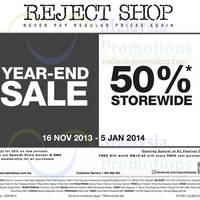 Read more about Reject Shop 50% OFF Storewide Year End SALE 16 Nov 2013 - 5 Jan 2014
