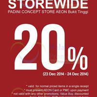Read more about Padini 20% OFF Storewide @ AEON Bukit Tinggi 23 - 24 Dec 2014