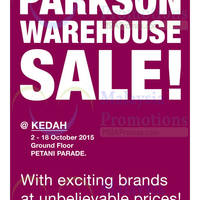 Parkson Warehouse Sale @ Petani Parade Kedah 6 - 18 Oct 2015