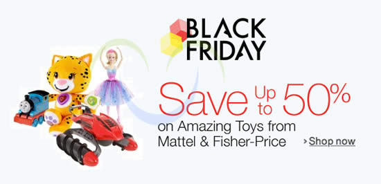 Mattel & Fisher-Price Toys Up To 50% Off Black Friday 24hr Promo 27 - 28 Nov 2015
