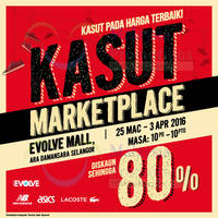 Read more about Kasut Marketplace @ Evolve Concept Mall Selangor 23 Mar - 3 Apr 2016