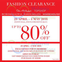 F3 is having a Miss Selfridge, Bcbgmaxazria, Karen Millen, Warehouse, Topshop Fashion Clearance from 29 APRIL - 4 MAY 2016 at Event Hall, 2nd Floor, Isetan Klcc. Enjoy up to 80% off