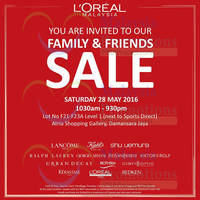 You're invited to the L'Oreal Family & Friends Sale happening this Saturday on 28th May 2016 (10:30am - 9:30pm) at Atria Shopping Gallery