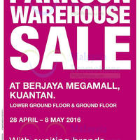 Parkson is having a Warehouse Sale at Berjaya Megamall Kuantan till 8 May 2016
