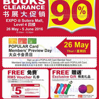 Enjoy members' rebates up to 90% at the POPULAR Books Clearance at EXPO@Sutera Mall from 26 May to 5 June (26 May is Preview Day for POPULAR Card Members only).