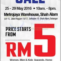 Reject Shop will be having a Warehouse SALE from 25 May to 29 May 2016 at Gudang Metrojaya Shah Alam