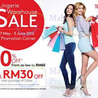 Triumph Lingerie Warehouse Sale is back from 27 May to 5 Jun 2016 at KL Sogo, 1F Promotion Corner