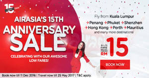 AirAsia offers fares from RM15 all-in in celebration of their 15th anniversary from 5 – 11 Dec 2016