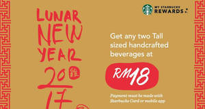 Starbucks RM18 for two tall-sized beverages for cardholders from 23 – 24 Jan 2017
