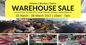 Aivoria Bonita, Elianto & Tiamo's up to 90% off warehouse sale at Cheras from 2 – 6 Mar 2017