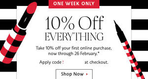 Sephora: 10% off storewide (NO Min Spend) coupon code for new customers from 20 – 26 Feb 2017