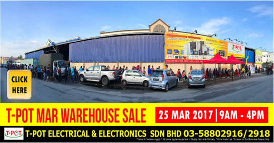 TPot warehouse sale 20 Mar 2017