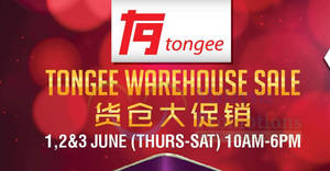 Tongee warehouse sale at Kuala Lumpur from 1 – 3 Jun 2017