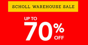 Scholl warehouse sale at Bangunan Bakti Siti Hasmah from 28 – 30 Jul 2017