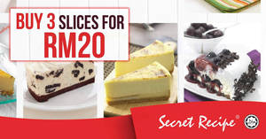 Secret Recipe: RM20 for 3 slices of reg-range cakes nationwide! Only on 20 Jul 2017, 12pm – 5pm