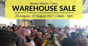 Aivoria Bonita, Elianto & Tiamo: Up to 90% off warehouse sale at Cheras from 23 – 27 Aug 2017