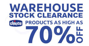 Chicco up to 70% OFF warehouse sale – prices start from RM10! From 23 – 26 Nov 2017