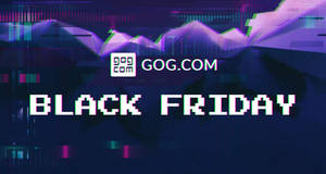 GOG: Over 300 games at up to 90% OFF Black Friday sale! Ends 28 Nov 2017
