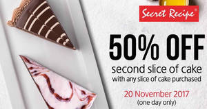 Secret Recipe: 50% OFF second slice of cake for ONE-DAY only on 20 Nov 2017