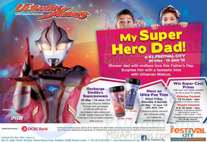 Featured image for KL Festival City My Super Hero Dad Promos & Activities 28 May – 15 Jun 2014