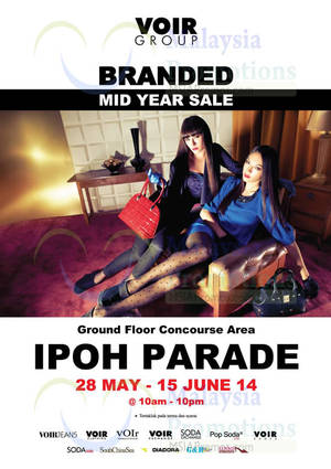 Featured image for Voir Mid Year SALE @ Ipoh Parade 28 May – 15 Jun 2014