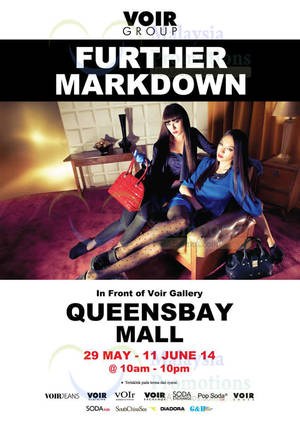 Featured image for Voir Further Markdown @ Queensbay Mall 29 May – 11 Jun 2014