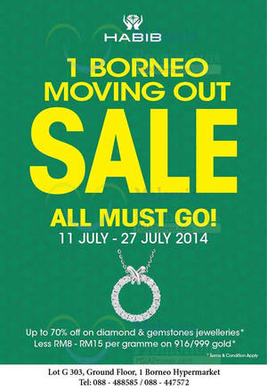 Featured image for Habib Jewels Moving Out SALE @ 1Borneo Hypermall 14 – 27 Jul 2014