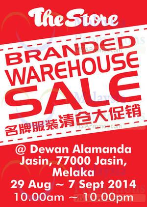 Featured image for The Store Branded Warehouse Sale @ Dewan Alamanda Jasin Melaka 29 Aug – 7 Sep 2014