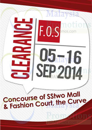 Featured image for F.O.S Clearance SALE @ SStwo Mall & The Curve 5 – 16 Sep 2014