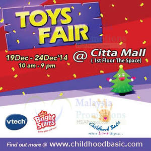 Featured image for Childhood Basic Marketing Toys Fair @ Citta Mall 19 – 24 Dec 2014