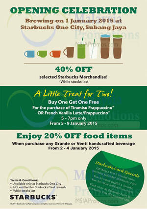 Featured image for Starbucks Buy 1 FREE 1, 40% Off & More @ One City Subang Jaya 1 – 9 Jan 2015