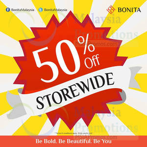 Featured image for Bonita 50% Off Storewide 30 Apr – 4 May 2015