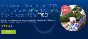 Featured image for Acronis Buy True Image & Get Disk Director FREE Promo 22 – 28 May 2015