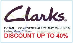 7a47f90e12 Clarks Promotion   Isetan KLCC 29 May – 3 Jun 2015