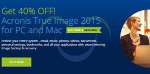 Featured image for Acronis 40% Off True Image Backup & Recovery Software Promotion 20 Jun – 7 Jul 2015