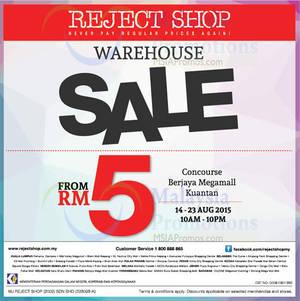 Featured image for Reject Shop Warehouse SALE @ Berjaya Megamall Kuantan 14 – 23 Aug 2015