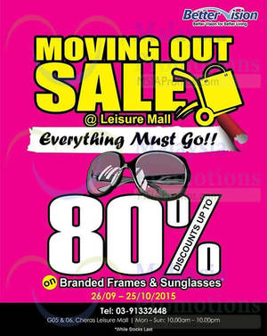 Featured image for Better Vision Moving Out Sale @ Cheras Leisure Mall 26 Sep – 25 Oct 2015