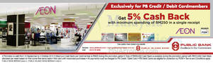 Featured image for Aeon 5% Cashback for Public Bank Cardholders 16 Sep – 4 Oct 2015