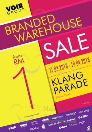 Featured image for Voir Group Warehouse Sale @ Klang Parade 31 Mar – 10 Apr 2016