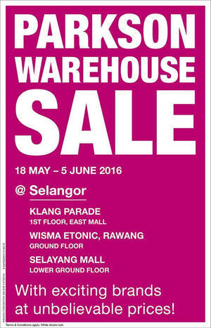 Featured image for Parkson Warehouse Sale at Selangor 3 Locations from 18 May – 5 Jun 2016