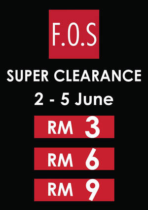 Featured image for F.O.S Super Clearance at 3 Outlets from 2 – 5 Jun 2016