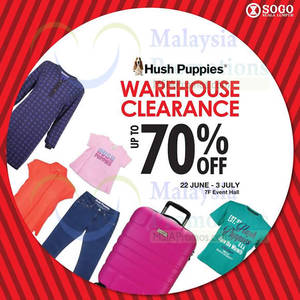 Hush Puppies Warehouse Clearance at KL Sogo from 22 Jun – 2 Jul 2016. List  of Hush Puppies Luggage sale events ac5bcda76f