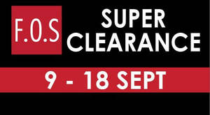 Featured image for F.O.S: Super Clearance Sale at Selected Outlets from 9 – 18 Sep 2016