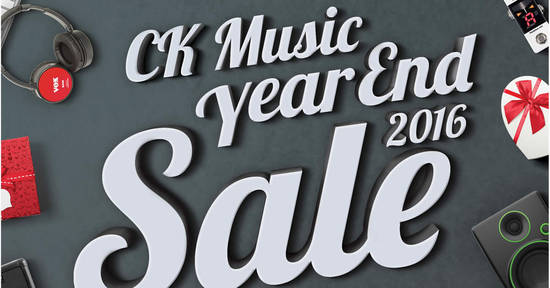 Featured image for CK Music Year End Sale 2016 - Up to 45% off storewide from 25 Nov - 31 Dec 2016