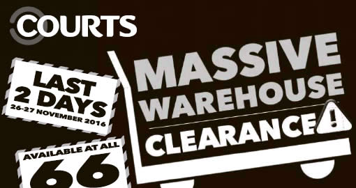 Featured image for Courts massive warehouse clearance at 66 outlets nationwide from 26 - 27 Nov 2016