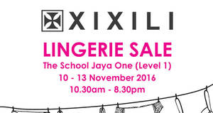 Featured image for XIXILI Lingerie Sale at The School Jaya One from 10 – 13 Nov 2016
