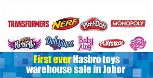 Featured image for Hasbro Toys Warehouse Sale! Up to 70% off at Johor Bahru from 8 – 12 Jun 2017