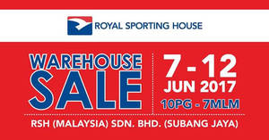 ee3b00ad205 Royal Sporting House warehouse sale is BACK! From 7 – 12 Jun 2017